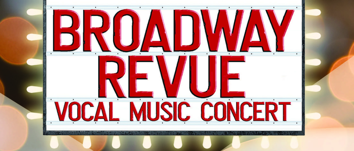 Broadway Revue Vocal Music Concert