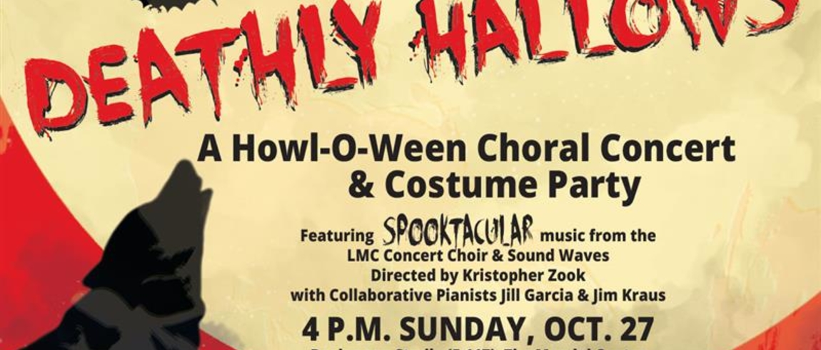 """Deathly Hallows: A Howl-O-Ween Choral Concert & Costume Party"""